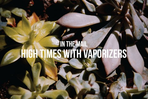 In The Mail | High Times With Vaporizers