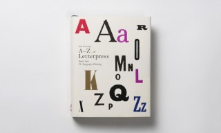 "Alan Kitching's ""A-Z of Letterpress"" Book – A Font Lover's Dream"